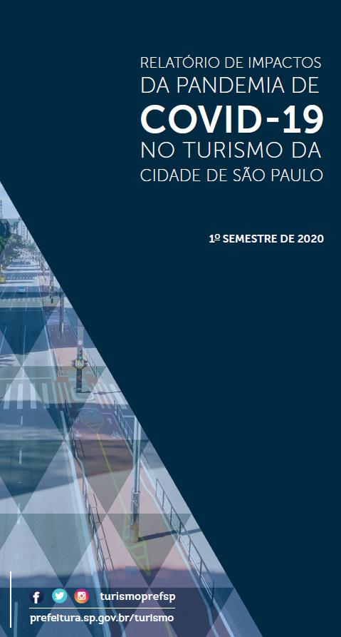 Relatório dos Impactos da Pandemia de Covid-19 no turismo da cidade de São Paulo